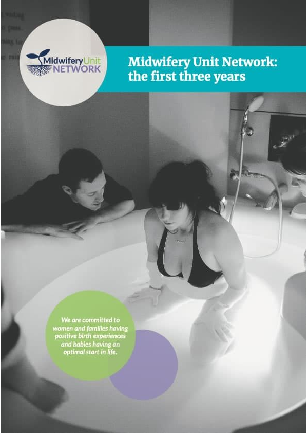 Midwifery Unit Network: First Three Years